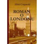 Na našim časovima srpskog jezika, Rpman o Londonu, Miloš Crnjanski, Akademska srpska asocijacija